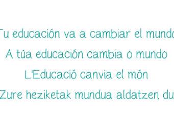 Cartel de la campaña Tu educación va a cambiar el mundo
