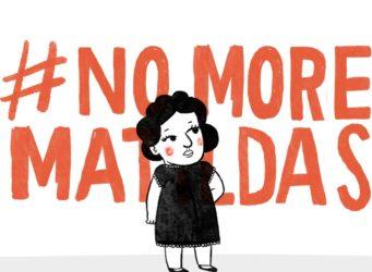imagen de la campaña No more Matildas